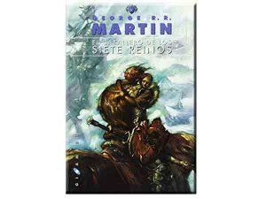 El caballero de los siete reinos, George R. R. Martin (Gigamesh