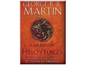 El mundo de hielo y fuego. The world of Ice and Fire. Libro edición de lujo ilustrado tapa dura
