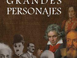 """Comprar libro """"Grandes Personajes: Edición Especial. Vol I, II y III Versión Kindle"""""""