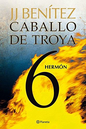 Caballo de Troya 6. Hermón. J. J. Benítez