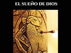 J.C. El sueño de Dios (Tapa blanda y Kindle)