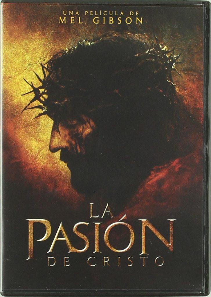 La pasión de Cristo Jesús de Nazaret película Mel Gibson 2004