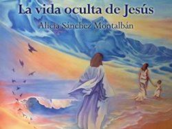 """Comprar libro """"La vida oculta de Jesús"""""""