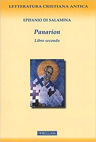 Comprar libro Panarion de Epifanio di Salamina. Datos sobre el día de la muerte de Jesús de Nazaret como personaje histórico en su biografía corta
