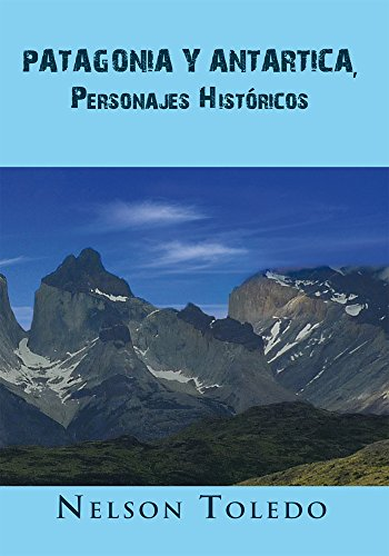 """Comprar libro """"Patagonia Y Antartica, Personajes Históricos"""""""