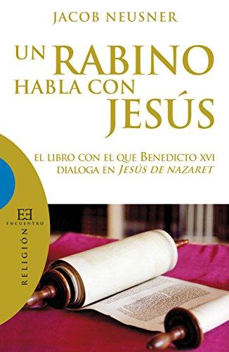 """Comprar libro """"Un rabino habla con Jesús"""""""