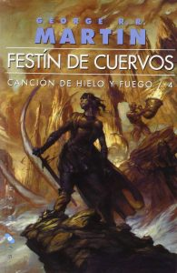 A song of Ice and Fire LIBRO 4 Festín de Cuervos tapa blanda