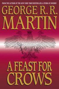 Festín de Cuervos Portada de la primera edición del libro 4 de la saga A song of Ice and Fire