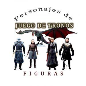 Figuras de Juego de Tronos