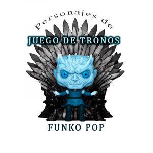 Funko Pop de Juego de Tronos categoría