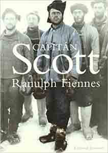 Capitán Scott (BIOGRAFIAS DE PERSONAJES HISTÓRICOS IMPORTANTES) Tapa blanda – 8 noviembre 2004
