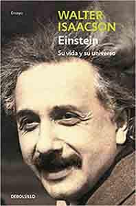 Biografías de personajes históricos de la ciencia: Einstein Su vida y su universo Libro de bolsillo – 4 septiembre 2009