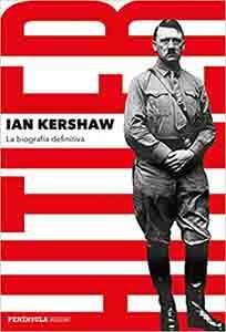 Hitler La biografía definitiva (PENINSULA) Tapa dura – 9 abril 2019