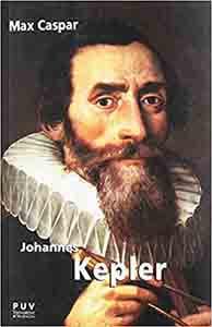Johannes Kepler (BIOGRAFÍAS DE PERSONAJES CIENTÍFICOS DE LA HISTORIA) Tapa blanda – 13 noviembre 2018