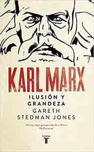 Karl Marx Ilusión y grandeza (Biografías de personajes históricos importantes) Tapa dura – 5 abril 2018