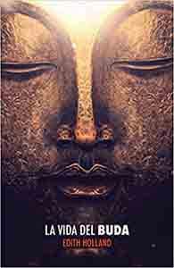 Biografías de personajes históricos religiosos La Vida del Buda Tapa blanda – 1 julio 2015