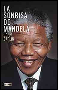 La sonrisa de Mandela (Biografías y Memorias de personajes históricos sociales) Tapa blanda – 13 junio 2019