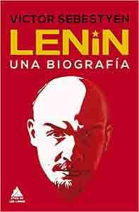 Lenin Una biografía (Ático Historia) Tapa dura – 10 junio 2020