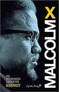 Biografías de grandes personajes históricos Malcolm X Autobiografía (ENSAYO) Tapa blanda – 18 mayo 2015