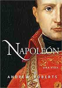 Biografía del personaje hstórico Napoleon (Ayer y hoy de la Historia) Tapa dura – 1 marzo 2016