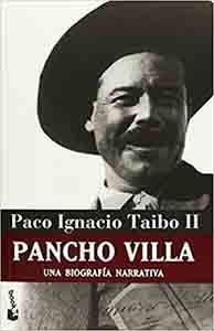 Pancho Villa Una Biografia Narrativa - a Narrative Biography Tapa blanda – 30 junio 2010