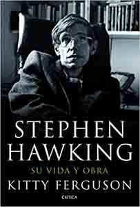 Biografías de famosos personajes históricos Stephen Hawking Su vida y obra (Fuera de Colección) Tapa dura – 8 marzo 2012